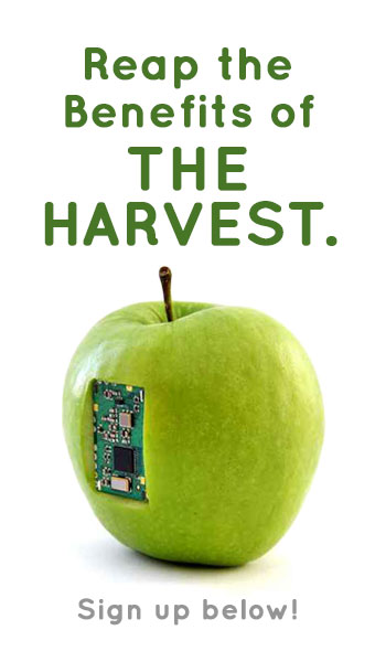 Reap the benefits of The Harvest. Sign up below!
